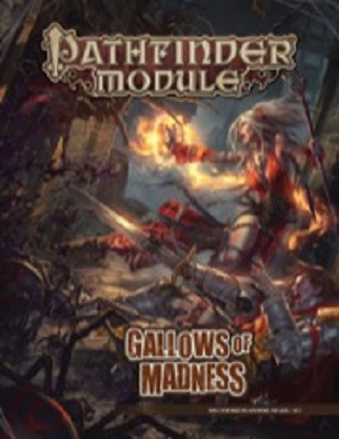 Pathfinder: Module: Gallows of Madness