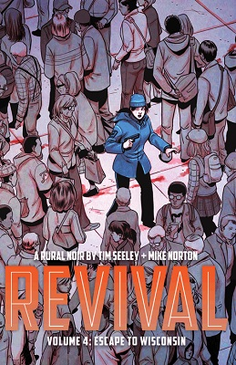 Revival: Volume 4: Escape to Wisconsin TP
