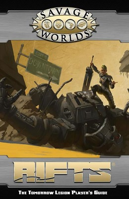 Savage Worlds: Rifts: The Tomorrow Legion Players Guide - Used