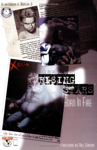 Rising Stars: Volume 1: Born in Fire TP - Used