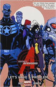 Secret Avengers: Volume 1: Lets Have a Problem TP