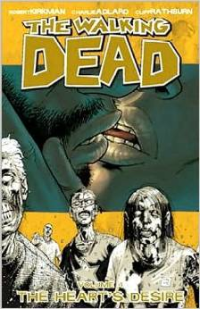 The Walking Dead: Volume 4: The Hearts Desire