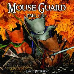Mouse Guard: Volume 1: Fall 1152 with Dust Jacket HC