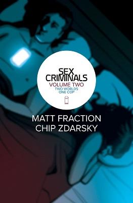 Sex Criminals: Volume 2: Two Worlds One Cop TP (MR)