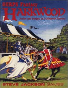 Gurps Fantasy: Harkwood: Action and Intrigue at Medieval Tourney - Used