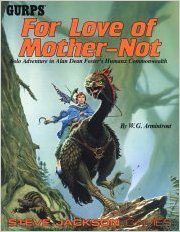 Gurps: For Love of Mother-Not - Used