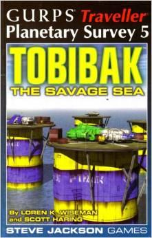 Gurps Traveller Planetary Survey 5: Tobibak the Savage Sea - Used