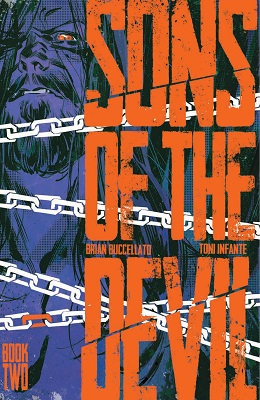 Sons of the Devil: Volume 2: Secrets and Lies TP (MR) - Used