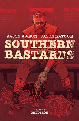 Southern Bastards: Volume 2: Gridiron TP (MR)