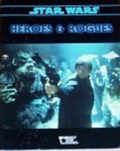 Star Wars RPG: Heroes and Rogues - Used