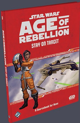 Star Wars: Age of Rebellion: Stay On Target - Used