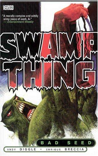 Swamp Thing: Volume 1: Bad Seed TP - Used