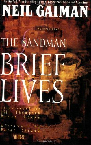 The Sandman: Volume 7: Brief Lives TP - Used