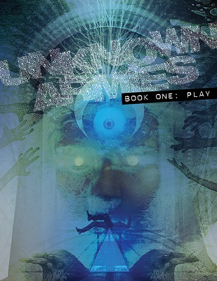 Unknown Armies: Book One: Play - Used