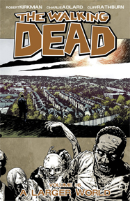 The Walking Dead: Volume 16: A Larger World TP