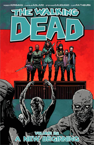 The Walking Dead: Volume 22: A New Beginning TP