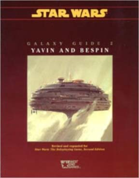 Star Wars RPG: Galaxy Guide 2: Yavin and Bespin - Used