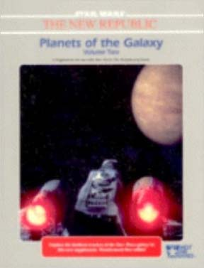 Star Wars RPG: the New Republic: Planets of the Galaxy: Volume Two - Used