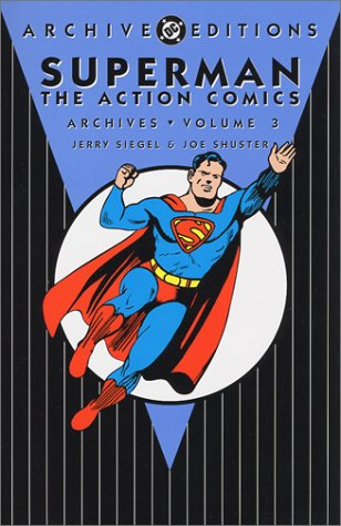 Archive Editions: Superman: The Action Comics Archives: Volume 3 HC - Used