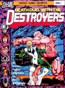 Villains and Vigilantes: Death Duel with the Destroyers - USED