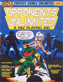 Villains and Vigilantes: Opponents Unlimited: a V and V Playing Aid - USED