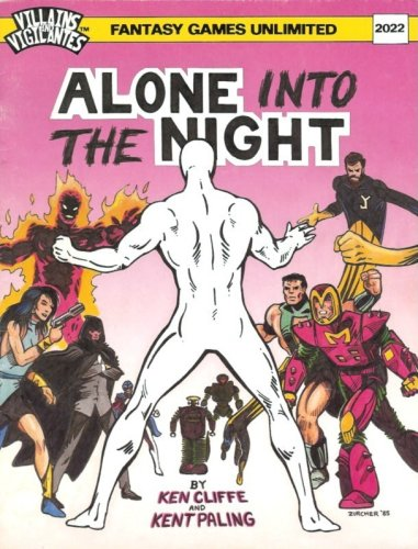 Villains and Vigilantes: Alone Into the Night - Used