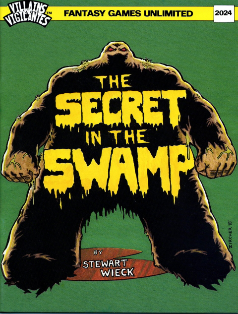 Villains and Vigilantes: The Secret in the Swamp - Used