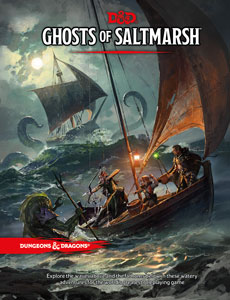 Dungeons and Dragons 5th Ed: Ghosts of Saltmarsh HC
