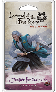 Legend of the Five Rings LCG: Justice for Satsume Dynasty Pack