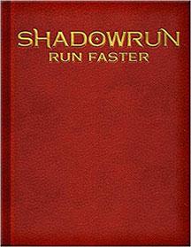 Shadowrun: Run Faster: Leather Bound Ed - USED
