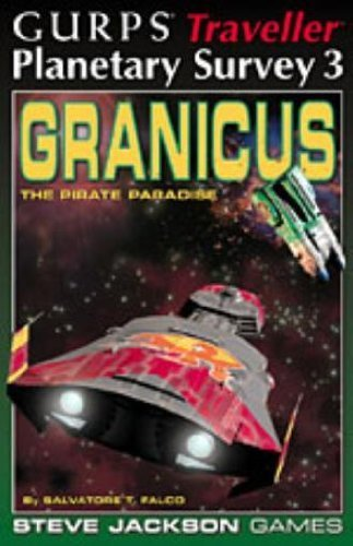 Gurps Traveller Planetary Survey 3: Granicus The Pirate Paradise - Used