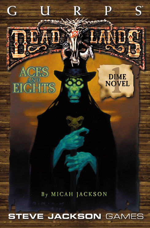 GURPS: Deadlands Dime Novel 1: Aces and Eights - Used