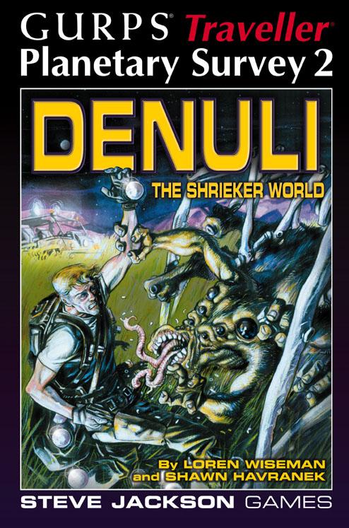 Gurps Traveller Planetary Survey 2: Denuli The Shrieker World - Used