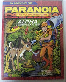 Paranoia the Role Playing Game: Alpha Complexities - USED