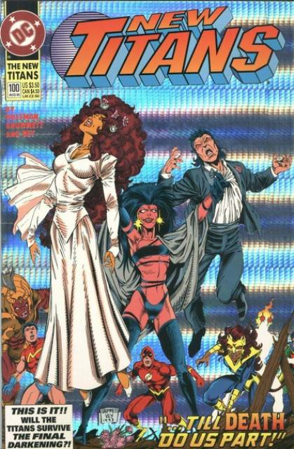 New Teen Titans (1984) no. 100 - (Signed by Author and all 3 Artists with Certificate)