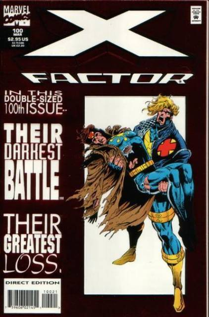 X-Factor (1986) no. 100  (Author Artist With Dynamic Forces Certificate of Authenticity)