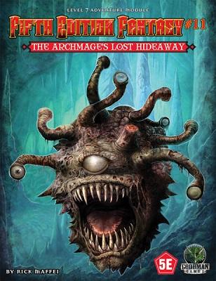 Fifth Edition Fantasy no 11: Archmages Lost Hideaway