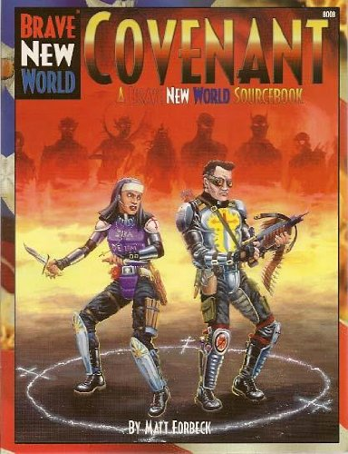 Brave New World: Covnenant: A Brave New World Sourcebook - Used
