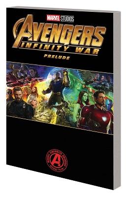 Marvel Avengers Infinity War Prelude TP
