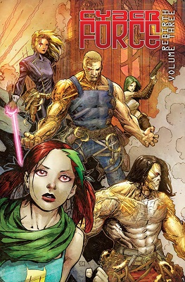 Cyber Force Rebirth: Volume 3 TP