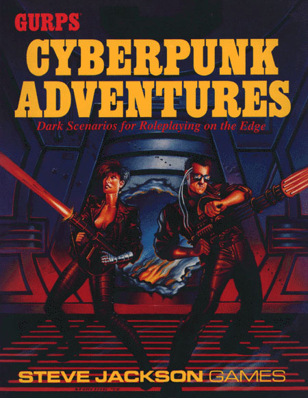 GURPS 1st ed: Cyberpunk Adventures - Used