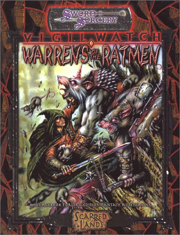 D20: Sword and Sorcery: Scarred Lands: Vigil Watch: Warrens of the Ratmen: 8330 - Used