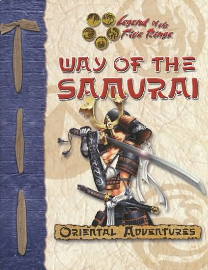 Legend of The Five Rings: Oriental Adventures: Way of The Samurai - Used