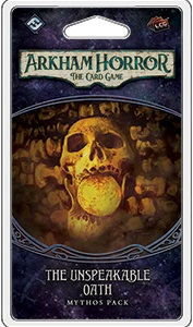 Arkham Horror the Card Game: The Unspeakable Oath