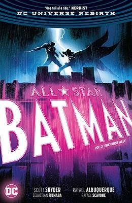 All Star Batman: Volume 3: First Ally HC
