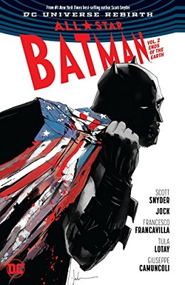 All Star Batman: Volume 2: Ends of the Earth TP