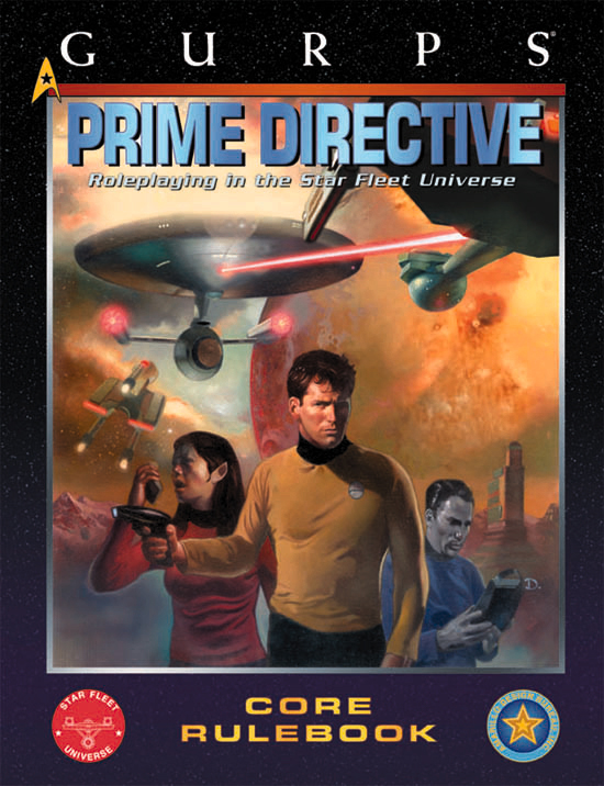 Gurps: Prime Directive Roleplaying in The Star Fleet Universe: Core Rulebook