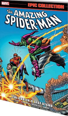The Amazing Spider-Man: Epic Collection: Goblins Last Stand TP
