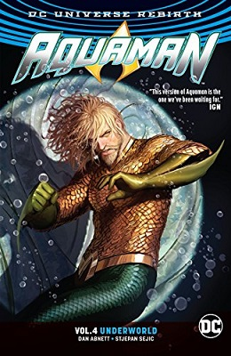 Aquaman: Volume 4: Underworld TP