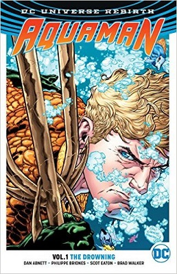 Aquaman: Volume 1: The Drowning TP (Rebirth)